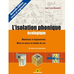 L'ISOLATION PHONIQUE ECOLOGIQUE
